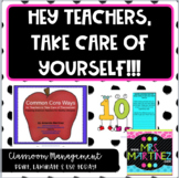 Common Core Ways for Teachers for Teachers to Take Care of Themselves