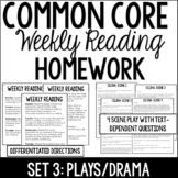 Common Core Weekly Reading Homework Review {Set 3: Play/Drama}