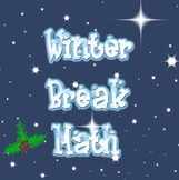 Common Core Winter Break Math - Day Before Break or Review over Break