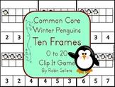 Common Core: Winter Penguins {Ten Frames 0-20 Clip It Game}
