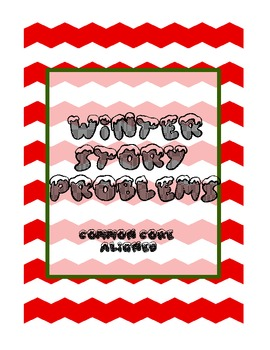 Common Core Winter Story Problems - 26 total problems