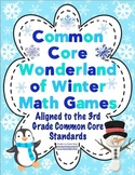 Common Core Wonderland of Winter Math Games - 3rd Grade
