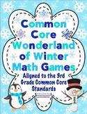 Common Core Wonderland of Winter Math Games - 3rd Grade