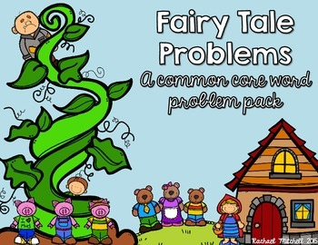 Common Core Word Problem Pack: Fairy Tales