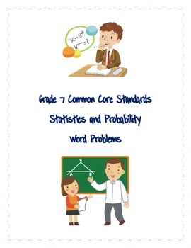 Common Core Word Problems Grade 7 - Statistics and Probability