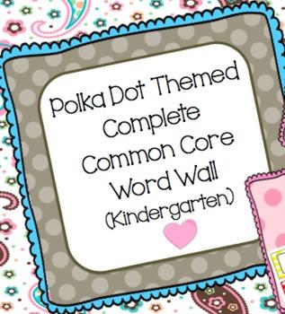 Common Core Word Wall Words- Kindergarten