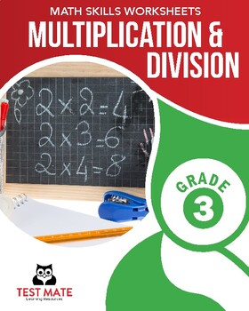 Common Core Worksheets: Multiplication & Division, Grade 3
