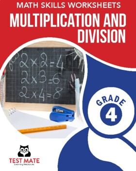 Common Core Worksheets: Multiplication & Division, Grade 4