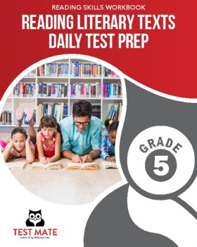 Common Core Worksheets: Reading Literary Texts, Daily Test
