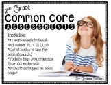 Common Core  Worksheets & Graphic Organizers aligned to the RL & RI Strands