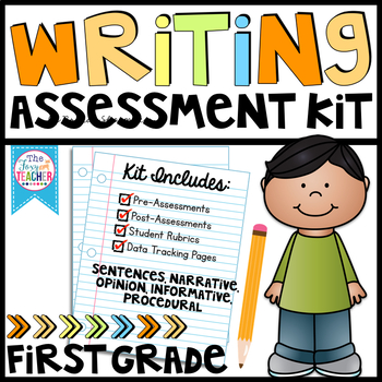 First Grade Writing Assessment Kit