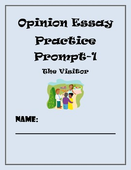 Common Core Writing Assessment-Opinion/Argument #1 (The Visitor)