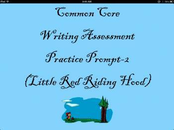 Common Core Writing Assessment Practice Prompts-2 (Red's Point-of-View)
