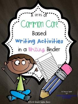 Common Core Writing Binder Narrative, Informative, Opinion