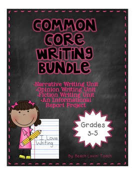 Common Core Writing Bundle-Grades 3-5