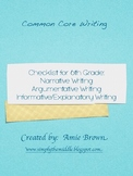 Common Core Writing Checklists 6th Grade Narrative, Exposi