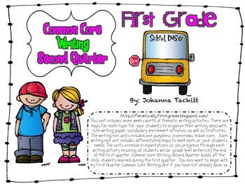 Common Core Writing: First Grade! Second Quarter