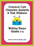 Common Core Writing Frame: Character Analysis
