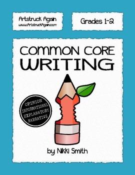 Common Core Writing (Grades 1-2)