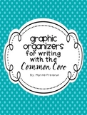 Common Core Writing Graphic Organizers