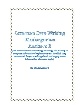 Common Core: Writing/ Informational Kindergarten Class record
