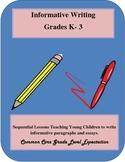 Common Core- Writing- Informative -Grade K-3