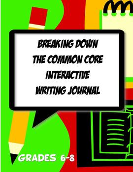 Interactive Notebook Writing Journal Common Core Grades 6, 7 & 8
