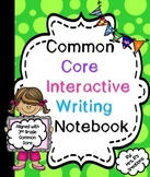 Common Core Writing Interactive Notebook