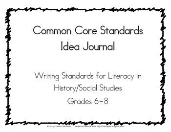 Common Core Writing Lesson Idea Journal, Social Studies History 6-8