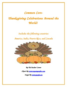 Common Core Writing: Let's Write!!! Thanksgiving Celebrations Around the World!