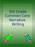 Common Core Writing - Narrative