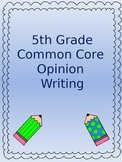 Common Core Writing - Opinion