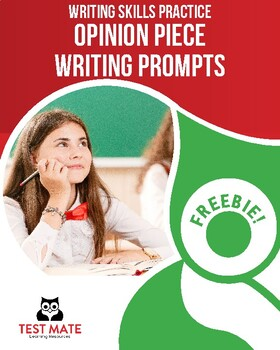 Common Core Writing: Opinion Piece Writing Prompts