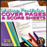 Writing Portfolio Criteria & Score Sheets Editable Grades 6-12