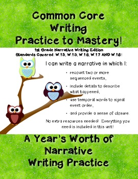 Common Core Writing Practice to Mastery! 1st Grade Narrative Writing Edition