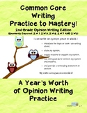 Common Core Writing Practice to Mastery! 2nd Grade Opinion