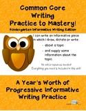 Common Core Writing Practice to Mastery! Kindergarten Info