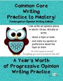 Common Core Writing Practice to Mastery! Kindergarten Opin