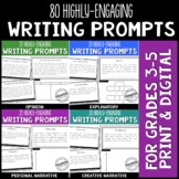 80 Writing Prompts Bundle Gr. 3-5 Print & Digital for Dist