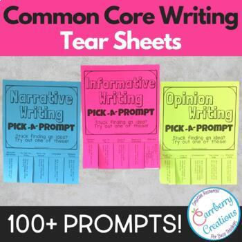 Writing Prompts Tear Sheets: Common Core Aligned