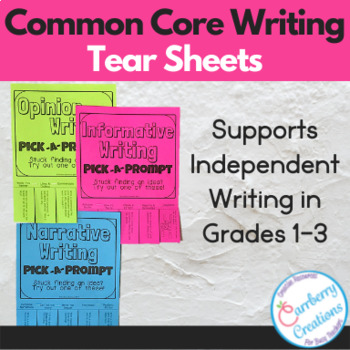 Common Core Writing Prompts Tear Sheets