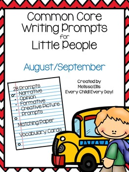 Common Core Writing Prompts for Little People: August & September