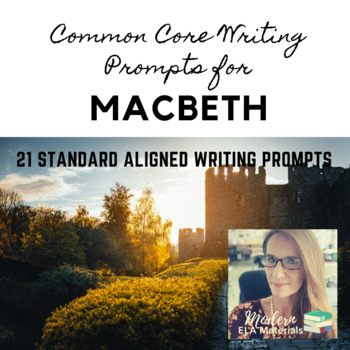 Common Core Writing Prompts for Macbeth
