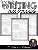 Common Core Writing Rubrics: 4th Grade