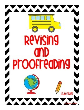 Common Core: Writing Standard: Revising and Proofreading