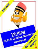 Common Core Writing Standards and Guiding Questions Handbook - 8th Grade