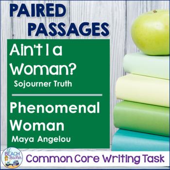Writing Task: Ain't I a Woman? & Phenomenal Woman