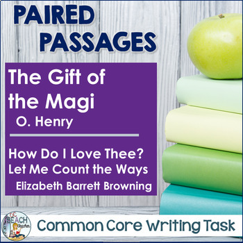 Common Core Writing Task Gift of the Magi & How Do I Love Thee?