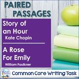 Common Core Writing Task: Kate Chopin & William Faulkner