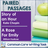 Common Core Writing Task: Kate Chopin & William Faulkner